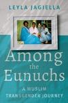 Among the Eunuchs
