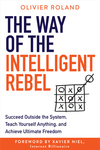 The Way of the Intelligent Rebel