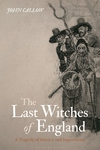 The Last Witches of England