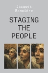 Staging the People: The Proletarian and His Double
