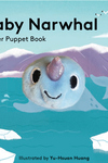 Baby Narwhal: Finger Puppet Book