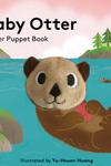 Baby Otter: Finger Puppet Book