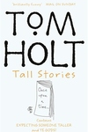 Tall Stories:Contains Expecting Someone Taller and Ye Gods!