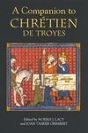 A Companion to Chretien de Troyes