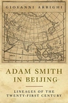 Adam Smith in Beijing:Lineages of the 21st Century