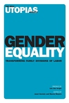 Gender Equality:Transforming Family Divisions of Labor