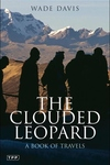 The Clouded Leopard:A Book of Travels
