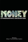 Money:Ethnographic Encounters