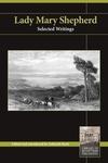 Lady Mary Shepherd: Selected Writings