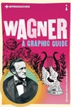 Wagner:A Graphic Guide