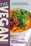 The Vegan Cookbook: 100 Plant-Based Recipes to Inspire and Invigorate