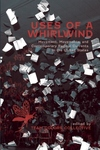 Uses of a Whirlwind:Movement, Movements, and Contemporary Radical Currents in the United States