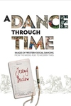 A Dance Through Time:Images of Western Social Dancing from the Middle Ages to Modern Times
