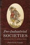 PRE-INDUSTRIAL SOCIETIES: ANATOMY OF THE PRE-MODER