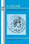 Caesar:De Bello Civili III