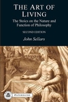 The Art of Living:The Stoics on the Nature and Function of Philosophy