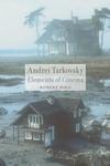 Andrei Tarkovsky:Elements of Cinema