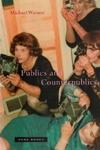 Publics and Counterpublics