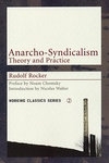 Anarcho-Syndicalism:Theory and Practice