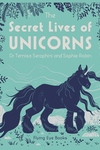 The Secret Lives of Unicorns