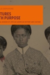 Pictures with Purpose: Early Photographs from the National Museum of African American History and Culture