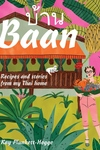 Baan: Recipes and stories from my Thai home