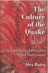 Culture of the Quake: The Great Kanto Earthquake and Taisho Japan