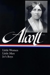 Louisa May Alcott:Little Women, Little Men, Jo's Boys