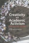 Creativity and Academic Activism:Instituting Cultural Studies