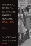 Rhetoric, Religion and the Civil Rights Movement,, 1954-1965