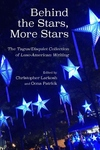 Behind the Stars, More Stars: The Tagus / Disquiet Collection of New Luso-American Writing