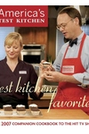 Test Kitchen Favorites:The 2007 Companion Cookbook to the Hit TV Show