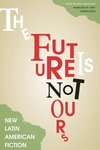 Future Is Not Ours