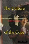 The Culture of the Copy:Striking Likenesses, Unreasonable Facsimiles