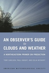 An Observer's Guide to Clouds and Weather:A Northeastern Primer on Prediction