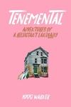 Tenemental: Adventures of a Reluctant Landlady