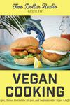 Two Dollar Radio Guide to Vegan Cooking