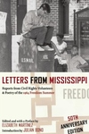 Letters from Mississippi:Reports from Civil Rights Volunteers and Poetry of the 1964 Freedom Summer