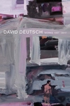 David Deutsch: Works 1967-2017