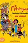La matadragones: Cuentos de Latinoamérica