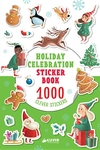 Holiday Celebration Sticker Book: 1000 Clever Stickers