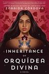 The Inheritance of Orquidea Divina