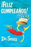 A! Feliz cumpleanos! (Happy Birthday to You! Spanish Edition)