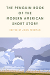The Penguin Book of the Modern American Short Story
