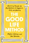 The Good Life Method