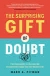 The Surprising Gift of Doubt