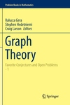 Graph Theory : Favorite Conjectures and Open Problems-1