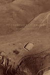 Eyal Weizman / Fazal Sheikh : The Conflict Shoreline: Colonialism As Climate Change in the Negev Desert