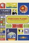 Precious Planet: A User?s Manual for Curious Earthlings