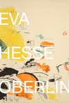 Eva Hesse: Oberlin Drawings: Drawings in the Collection of the Allen Memorial Art Museum, Oberlin College